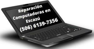 Reparacion de Computadoras Escazú Costa Rica.